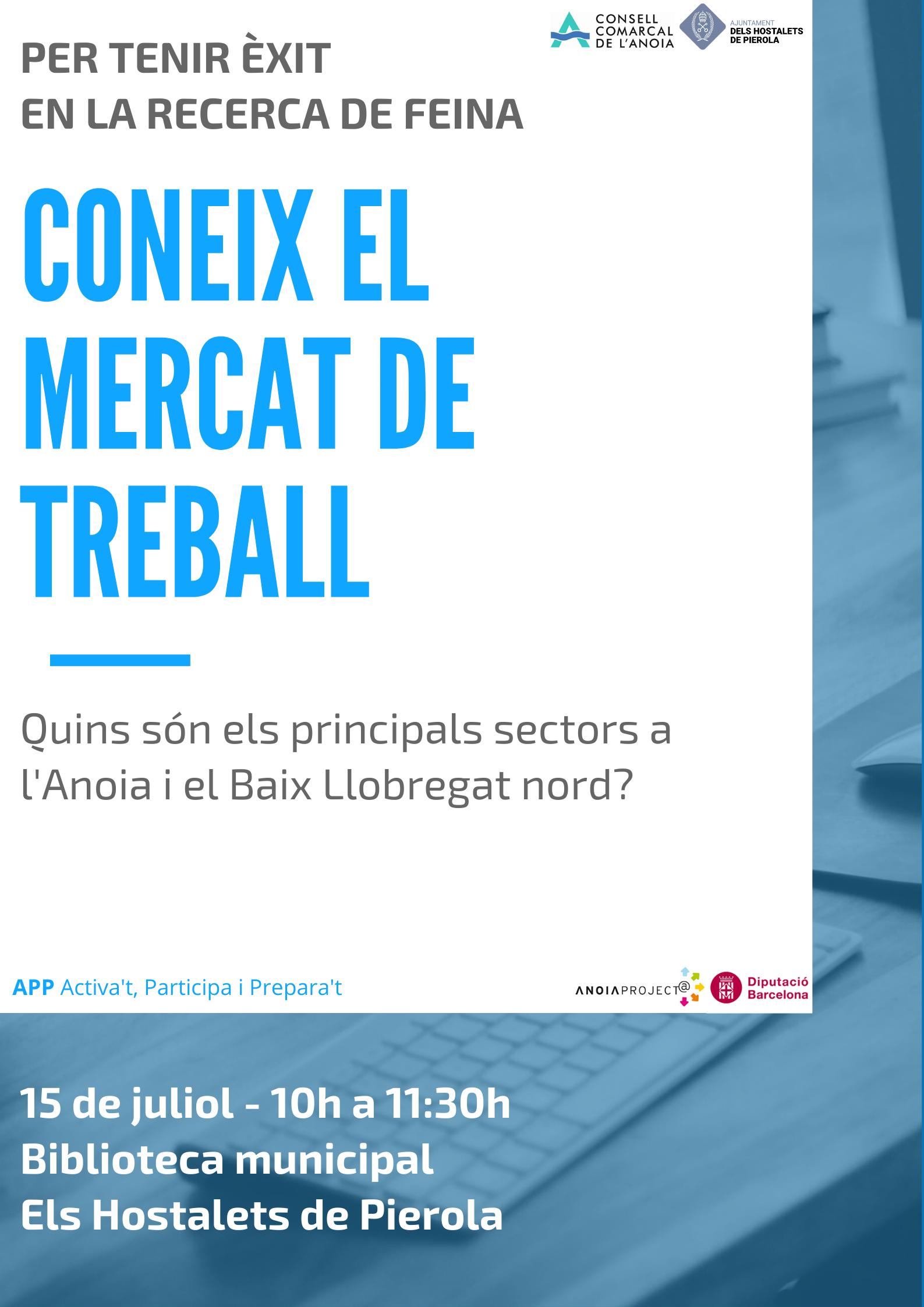 CONEIX EL MERCAT DE TREBALL